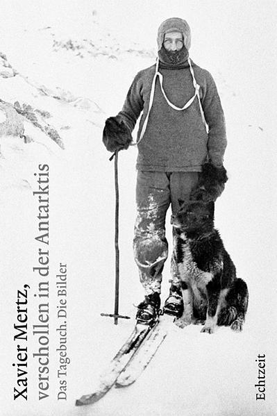 Xavier Mertz, verschollen in der Antarktis - Coverbild
