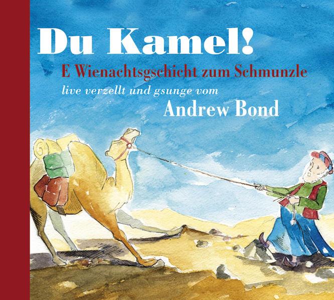 Du Kamel, Hörgeschichte - Coverbild