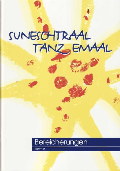 Suneschtraal tanz emaal, Musikalische Bereicherung - Coverbild