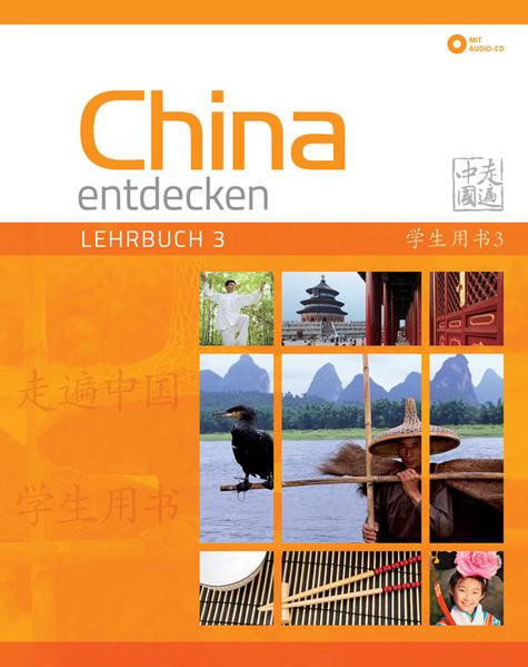 China entdecken - Lehrbuch 3 - Coverbild