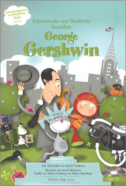 Superpresto und Moderato besuchen George Gershwin - Coverbild