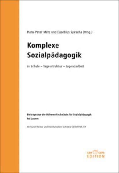 Komplexe Sozialpädagogik in Schule - Tagesstruktur - Jugendarbeit - Coverbild
