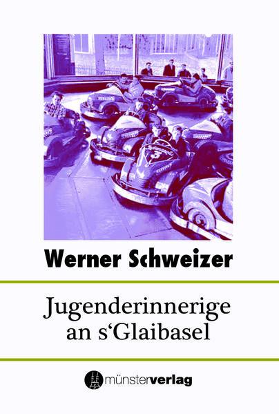 Jugenderinnerige an s'Glaibasel - Coverbild