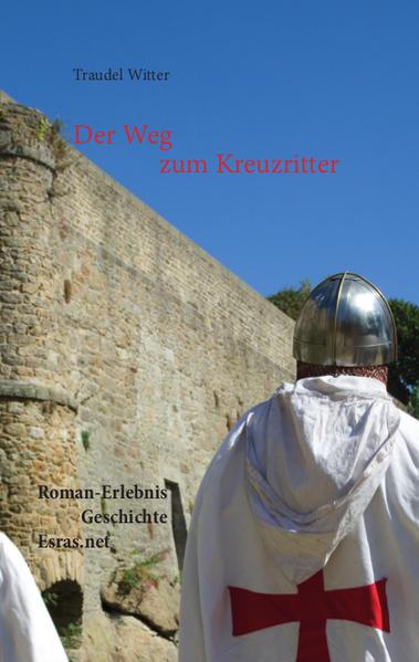Der Weg zum Kreuzritter - Coverbild