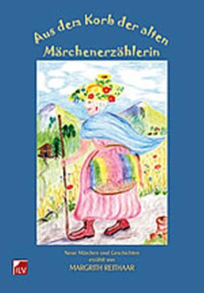 Aus dem Korb der alten Märchenerzählerin - Coverbild
