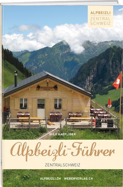 Alpbeizli-Führer Zentralschweiz - Coverbild