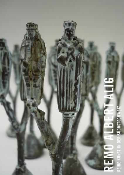 Kunst in der Südostschweiz: Remo Albert Alig - Coverbild