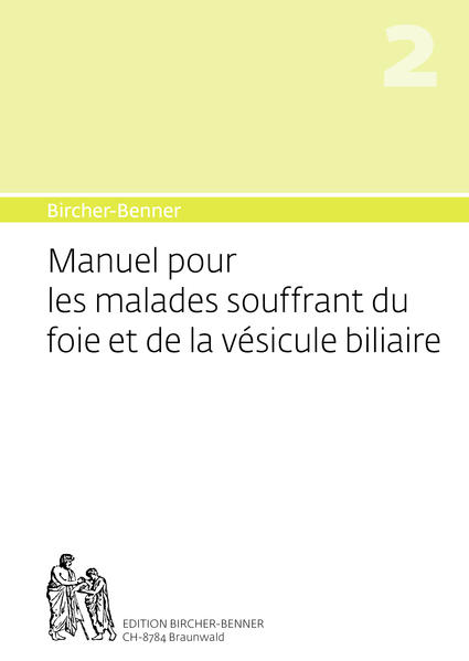 Bircher-Benner Manuel 2 pour les malades souffrant du foie et de la vésicule biliaire - Coverbild