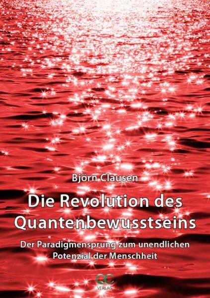 Die Revolution des Quantenbewusstseins - Coverbild
