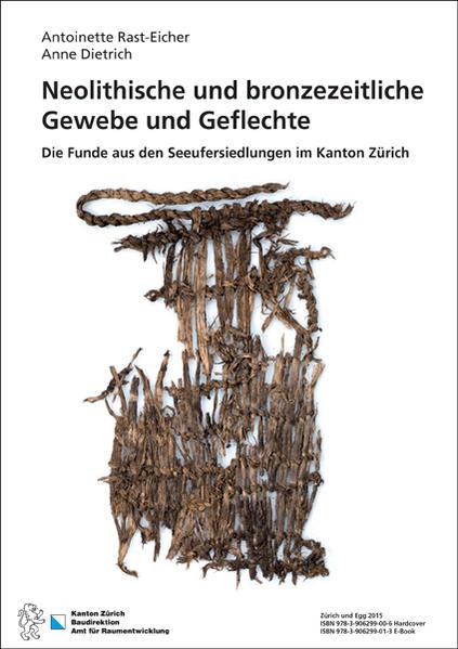 Neolithische und bronzezeitliche Gewebe und Geflechte - Coverbild