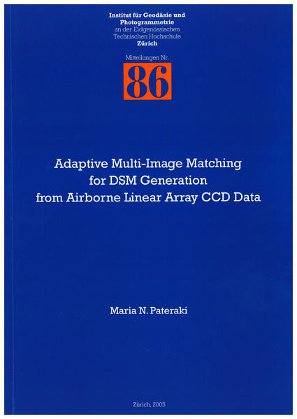 Adaptive Multi-Image Matching for DSM Generation from Airborne Linear Array CCD Data - Coverbild
