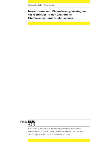 Investitions- und Finanzierungsstrategien für Golfclubs in der Gründungs-, Etablierungs- und Erlebnisphase - Coverbild