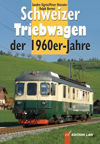 Schweizer Triebwagen der 1960er-Jahre - Coverbild