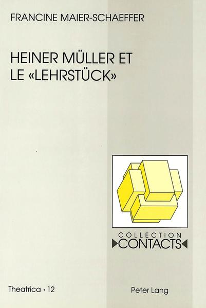 Heiner Müller et le «Lehrstück» - Coverbild