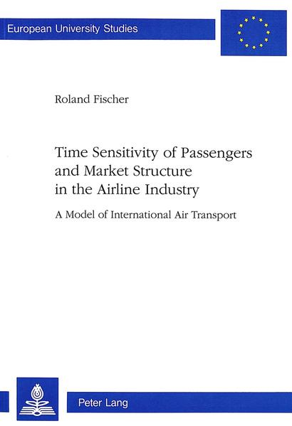 Time Sensitivity of Passengers and Market Structure in the Airline Industry - Coverbild