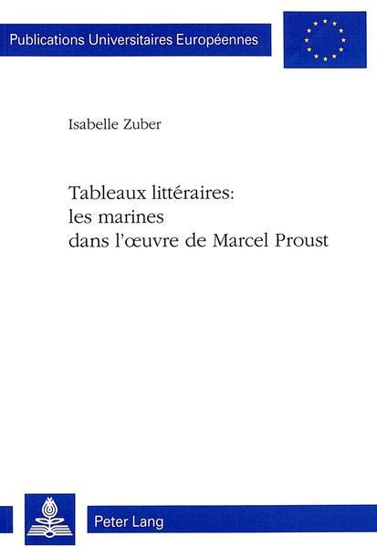 Tableaux littéraires: les marines dans l'oeuvre de Marcel Proust - Coverbild