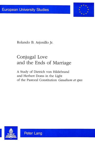 Conjugal Love and the Ends of Marriage - Coverbild
