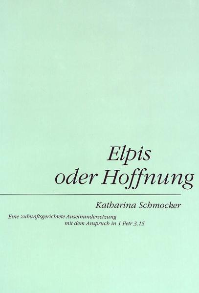 Elpis oder Hoffnung von Katharina Schmocker PDF Download