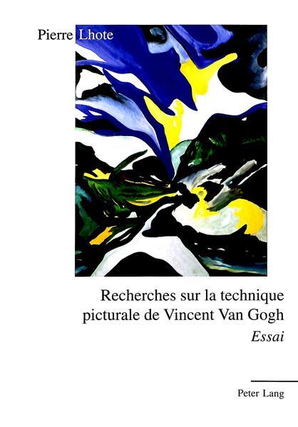 Recherches sur la technique picturale de Vincent Van Gogh - Coverbild