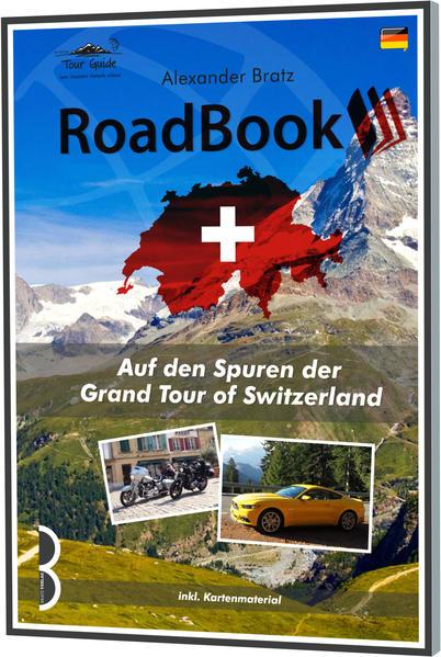 Auf den Spuren der Grand Tour of Switzerland - Coverbild