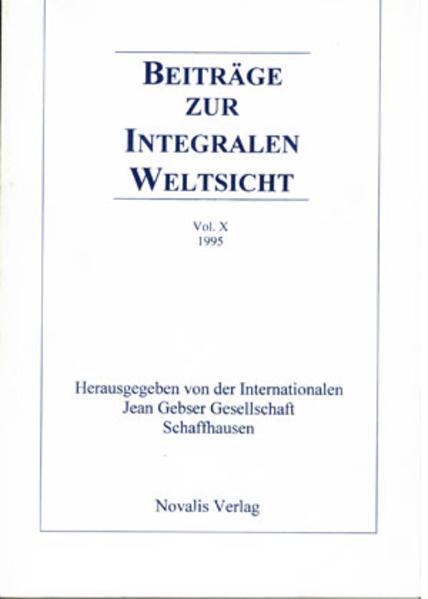 Beiträge zur integralen Weltsicht Vol. X 1995 - Coverbild