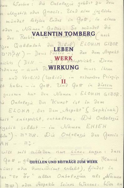 Valentin Tomberg. Leben - Werk - Wirkung. Band II - Coverbild