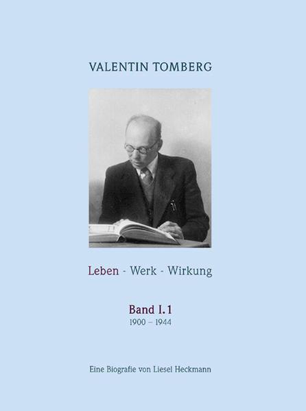 Valentin Tomberg. Leben - Werk - Wirkung Band I,1 - Coverbild