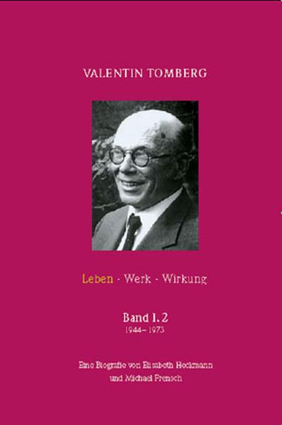 Valentin Tomberg. Leben - Werk - Wirkung. Band I,2 - Coverbild