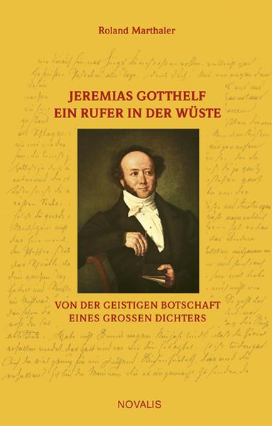 Jeremias Gotthelf - Ein Rufer in der Wüste - Coverbild
