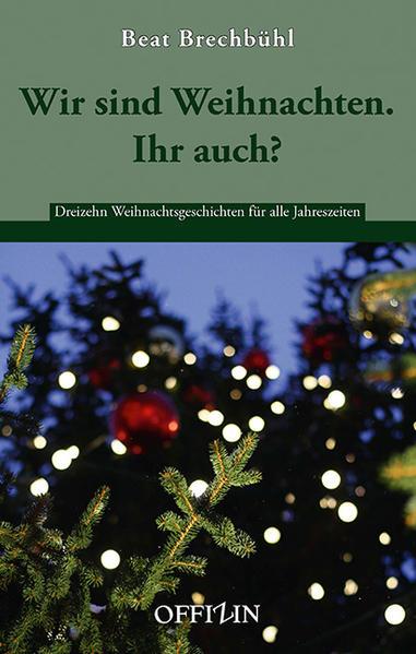 Wir sind Weihnachten. Ihr auch? - Coverbild