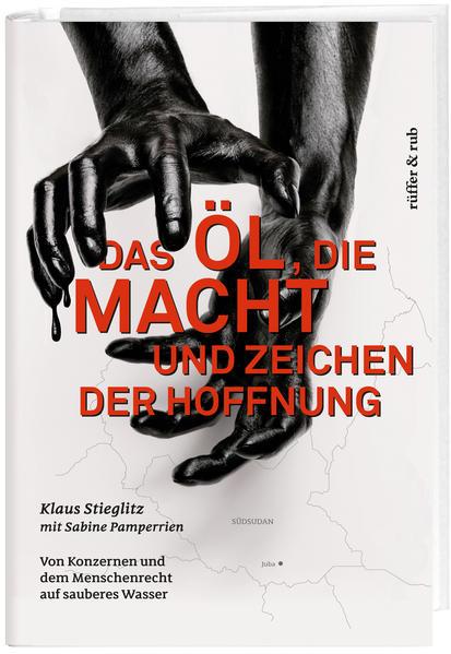 Das Öl, die Macht und Zeichen der Hoffnung - Coverbild