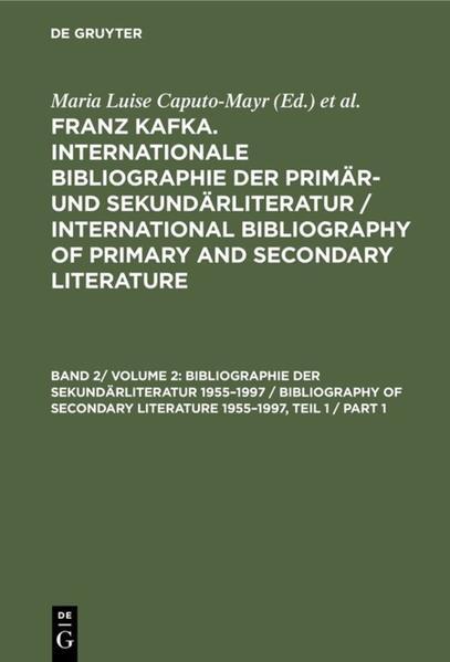 Franz Kafka / Kommentierte Bibliographie der Sekundärliteratur 1955-1997 - Coverbild