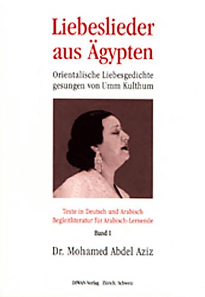 Liebeslieder aus Ägypten - Umm Kulthum, Band 1 - Coverbild