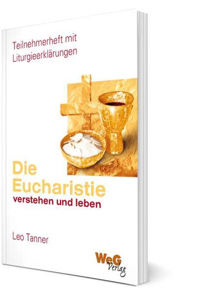 Die Eucharistie verstehen und leben - Coverbild