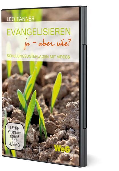 Evangelisieren ja - aber wie? - Coverbild