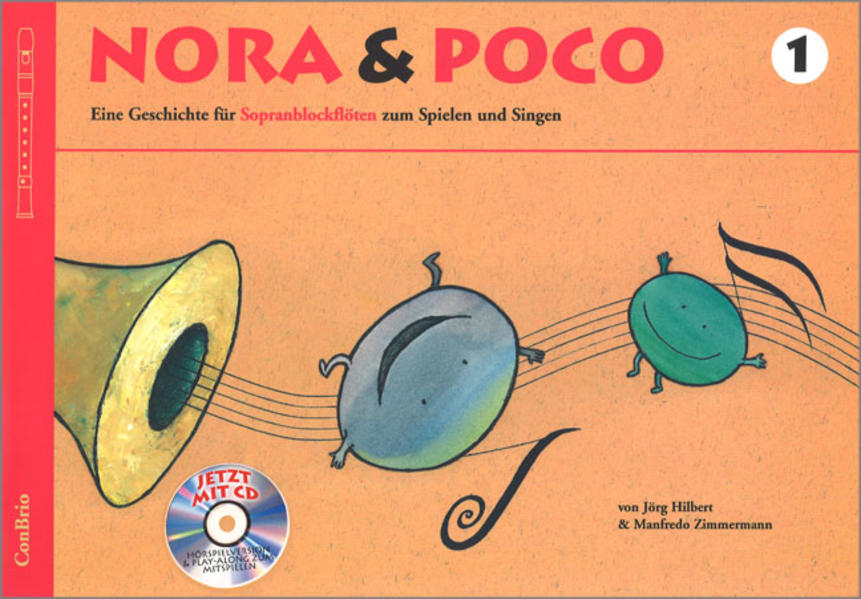 Nora & Poco. Eine Geschichte für Sopranblockflöten zum Spielen und Singen / Nora & Poco 1 - Coverbild