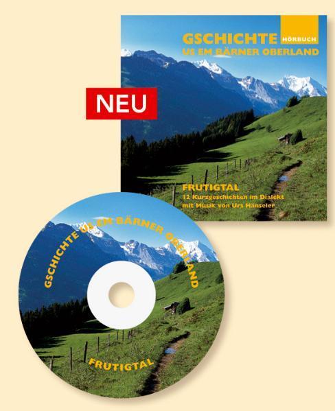 Hörbuch Frutigland. Gschichte us em Bärner Oberland - Coverbild