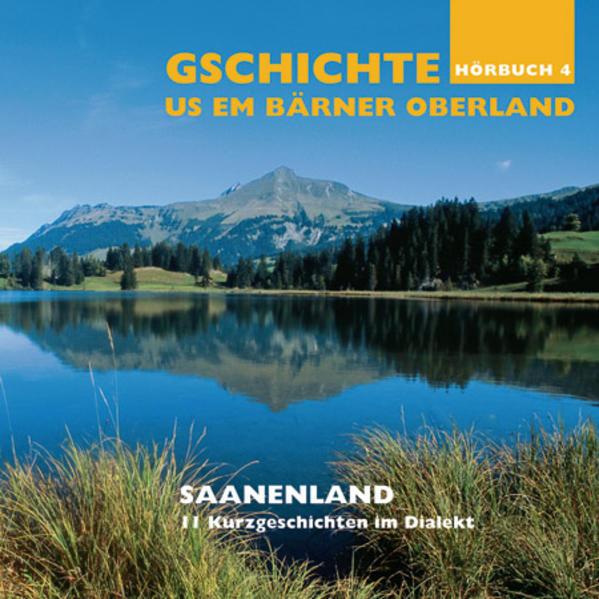 Gschichte us em Bärner Oberland – Saanenland - Coverbild
