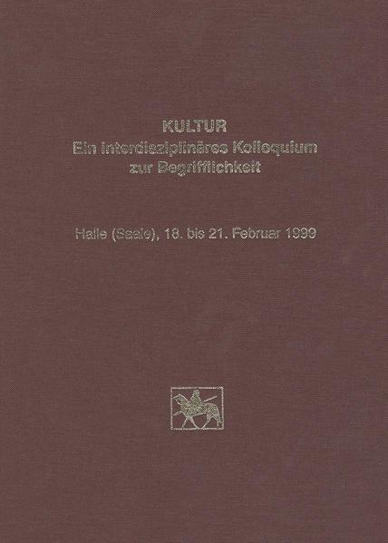 Kultur - Ein interdisziplinäres Kolloquium zur Begrifflichkeit - Coverbild