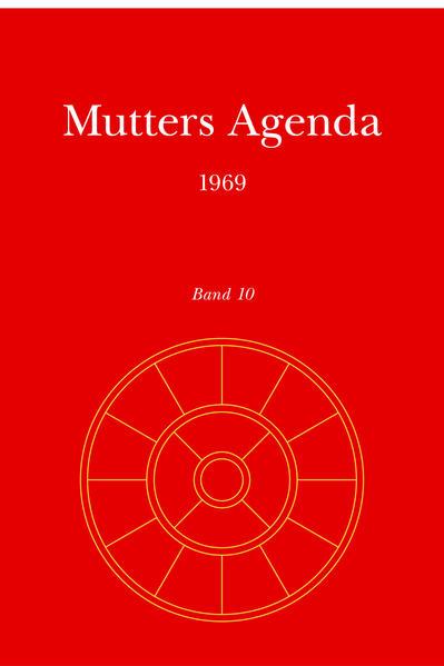 Agenda der Supramentalen Aktion auf der Erde / Mutters Agenda 1969 - Coverbild
