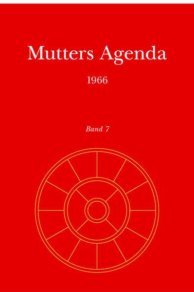 Agenda der Supramentalen Aktion auf der Erde / Mutters Agenda 1966 - Coverbild