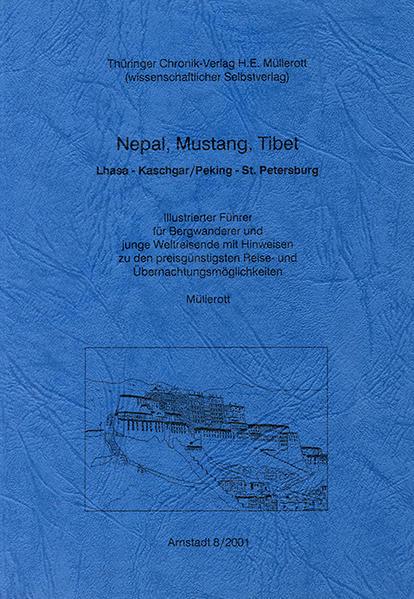 Nepal, Mustang, Tibet. Lhasa - Kaschgar /Peking - St. Petersburg - Coverbild