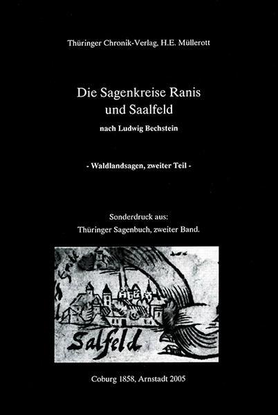 Der Sagenkreis von Ranis und Saalfeld, Waldlandsagen nach Ludwig Bechstein, 1858 - Coverbild