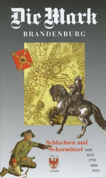 Schlachten und Scharmützel  1420, 1675, 1759, 1806, 1813 - Coverbild