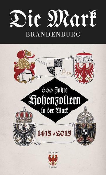 600 Jahre Hohenzollern in der Mark 1415 bis 2015 - Coverbild