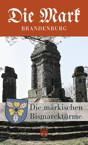 Die märkischen Bismarcktürme - Coverbild