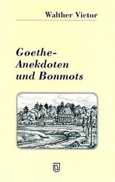 Goethe - Anekdoten und Bonmots - Coverbild