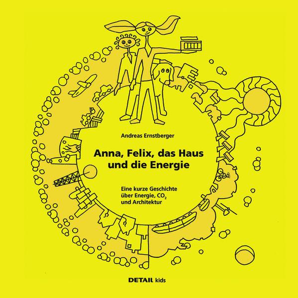 DETAIL Kids - Anna, Felix, das Haus und die Energie - Coverbild