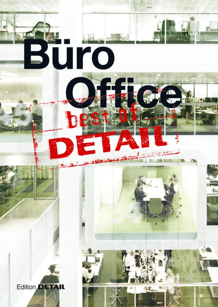 Best of DETAIL: Büro / Office - Coverbild