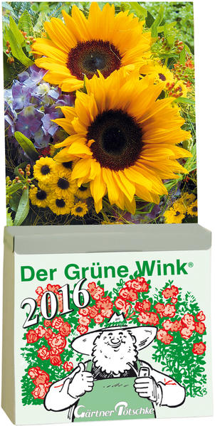 Gärtner Pötschkes Der Grüne Wink Tages-Gartenkalender 2016 - Coverbild
